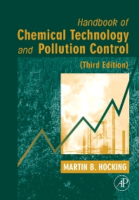 Handbook of Chemical Technology and Pollution Control, 3rd Edition, 3rd Edition,Martin B. Hocking,ISBN9780120887965