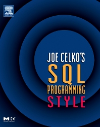 Joe Celko's SQL Programming Style, 1st Edition,Joe Celko,ISBN9780120887972