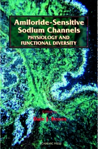 Amiloride-Sensitive Sodium Channels: Physiology and Functional Diversity, 1st Edition,Douglas Fambrough,Dale Benos,ISBN9780120890309