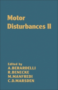 Motor Disturbances II - 1st Edition - ISBN: 9780120894451, 9780080984308