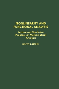 Nonlinearity and Functional Analysis, 1st Edition,Melvyn Berger,ISBN9780120903504