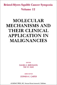 Molecular Mechanisms and Their Clinical Application in Malignancies - 1st Edition - ISBN: 9780120910755, 9781483262093