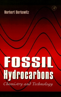 Fossil Hydrocarbons, 1st Edition,Norbert Berkowitz,ISBN9780120910908