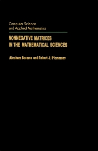 Nonnegative Matrices in the Mathematical Sciences - 1st Edition - ISBN: 9780120922505, 9781483260860