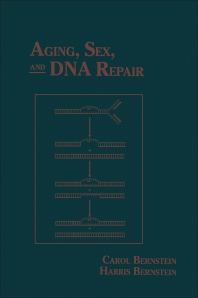 Aging, Sex, and DNA Repair - 1st Edition - ISBN: 9780120928606, 9780323138772