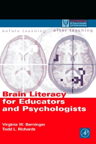 Brain Literacy for Educators and Psychologists - 1st Edition - ISBN: 9780120928712, 9780080500263