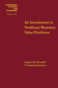 An Introduction to Nonlinear Boundary Value Problems - 1st Edition - ISBN: 9780120931507, 9780080956183