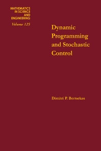 Dynamic Programming and Stochastic Control - 1st Edition - ISBN: 9780120932504, 9780080956343