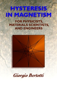 Hysteresis in Magnetism - 1st Edition - ISBN: 9780120932702, 9780080534374