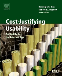 Cost-Justifying Usability, 2nd Edition,Randolph Bias,Deborah Mayhew,ISBN9780120958115