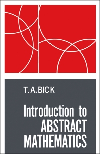 Introduction to Abstract Mathematics - 1st Edition - ISBN: 9780120958504, 9781483276595