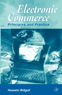 Electronic Commerce, 1st Edition,Hossein Bidgoli,ISBN9780120959778