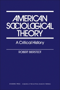 American Sociological Theory - 1st Edition - ISBN: 9780120974825, 9781483273303