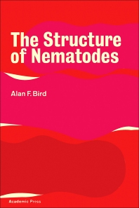 The Structure of Nematodes - 1st Edition - ISBN: 9780120996506, 9780323155540
