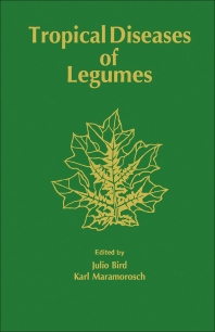 Tropical Diseases of Legumes - 1st Edition - ISBN: 9780120999507, 9780323160544