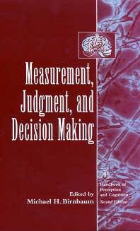 Measurement, Judgment, and Decision Making - 1st Edition - ISBN: 9780123992000, 9780080536002