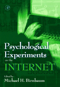 Psychological Experiments on the Internet - 1st Edition - ISBN: 9780120999804, 9780080515373