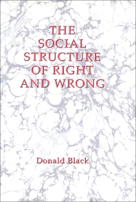 The Social Structure of Right and Wrong - 1st Edition - ISBN: 9780121028008, 9781483260648
