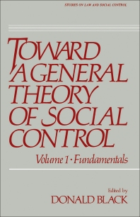 Toward a General Theory of Social Control - 1st Edition - ISBN: 9780121028015, 9781483267029