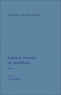 Surface Physics of Materials - 1st Edition - ISBN: 9780121038021, 9781483191478
