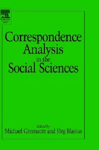 Correspondence Analysis in the Social Sciences, 1st Edition,Michael Greenacre,Jörg Blasius,ISBN9780121045708