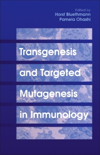 Transgenesis and Targeted Mutagenesis in Immunology - 1st Edition - ISBN: 9780121057602, 9781483296494