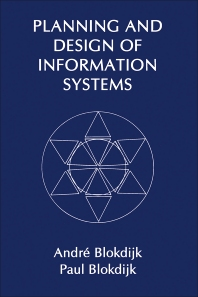 Planning and Design of Information Systems - 1st Edition - ISBN: 9780121070717, 9781483295787