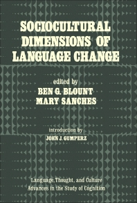Sociocultural Dimensions of Language Change - 1st Edition - ISBN: 9780121074500, 9781483277653