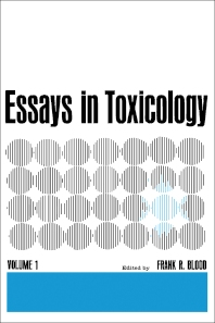 Essays in Toxicology - 1st Edition - ISBN: 9780121076511, 9781483213965