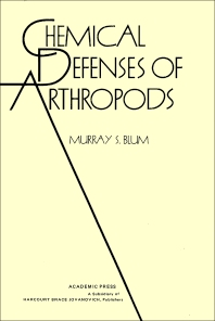 Chemical Defenses of Arthropods - 1st Edition - ISBN: 9780121083809, 9780323145558