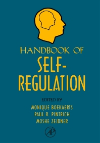 Handbook of Self-Regulation, 1st Edition,Monique Boekaerts,Moshe Zeidner,Paul R Pintrich,ISBN9780121098902