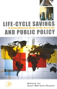 Life-Cycle Savings and Public Policy - 1st Edition - ISBN: 9780123995346, 9780080510170