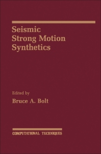 Seismic Strong Motion Synthetics - 1st Edition - ISBN: 9780121122515, 9780323155472