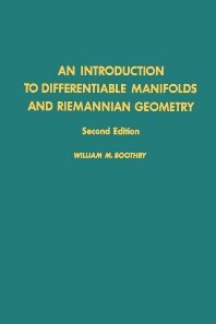 An Introduction to Differentiable Manifolds and Riemannian Geometry - 2nd Edition - ISBN: 9780121160524, 9780080874395