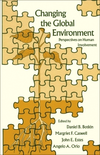 Changing the Global Environment - 1st Edition - ISBN: 9780121187309, 9781483260655