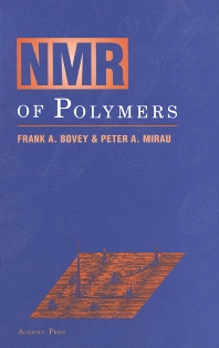 NMR of Polymers, 1st Edition,Frank Bovey,Peter Mirau,ISBN9780121197650