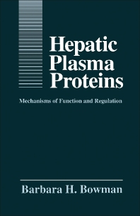 Hepatic Plasma Proteins - 1st Edition - ISBN: 9780121210700, 9781483216508