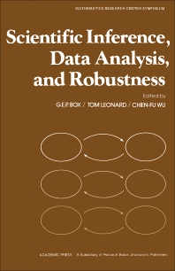 Scientific Inference, Data Analysis, and Robustness - 1st Edition - ISBN: 9780121211608, 9781483259390