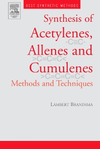 Best Synthetic Methods: Acetylenes, Allenes and Cumulenes, 1st Edition,Lambert Brandsma,ISBN9780121257514