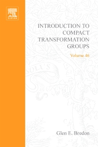 Introduction to Compact Transformation Groups - 1st Edition - ISBN: 9780121288501, 9780080873596