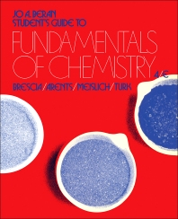 Student's Guide to Fundamentals of Chemistry - 4th Edition - ISBN: 9780121323974, 9781483259260