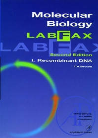 Molecular Biology LabFax, 2nd Edition,T. Brown,ISBN9780121360559