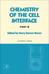 Chemistry of the Cell Interface Part B - 1st Edition - ISBN: 9780121361020, 9780323155267