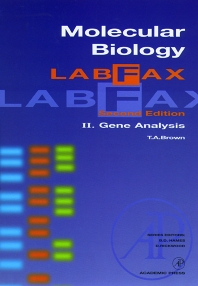 Molecular Biology LabFax, 2nd Edition,T. Brown,ISBN9780121361105