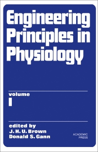 Engineering Principles in Physiology - 1st Edition - ISBN: 9780121362010, 9781483216645