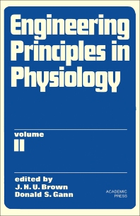 Engineering Principles in Physiology - 1st Edition - ISBN: 9780121362027, 9781483216652
