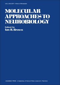 Molecular Approaches to Neurobiology - 1st Edition - ISBN: 9780121370206, 9781483282299