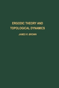 Ergodic Theory and Topological Dynamics - 1st Edition - ISBN: 9780121371500, 9780080873862