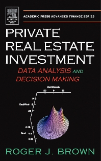 Private Real Estate Investment - 1st Edition - ISBN: 9780121377519, 9780080480367