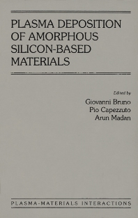 Cover image for Plasma Deposition of Amorphous Silicon-Based Materials